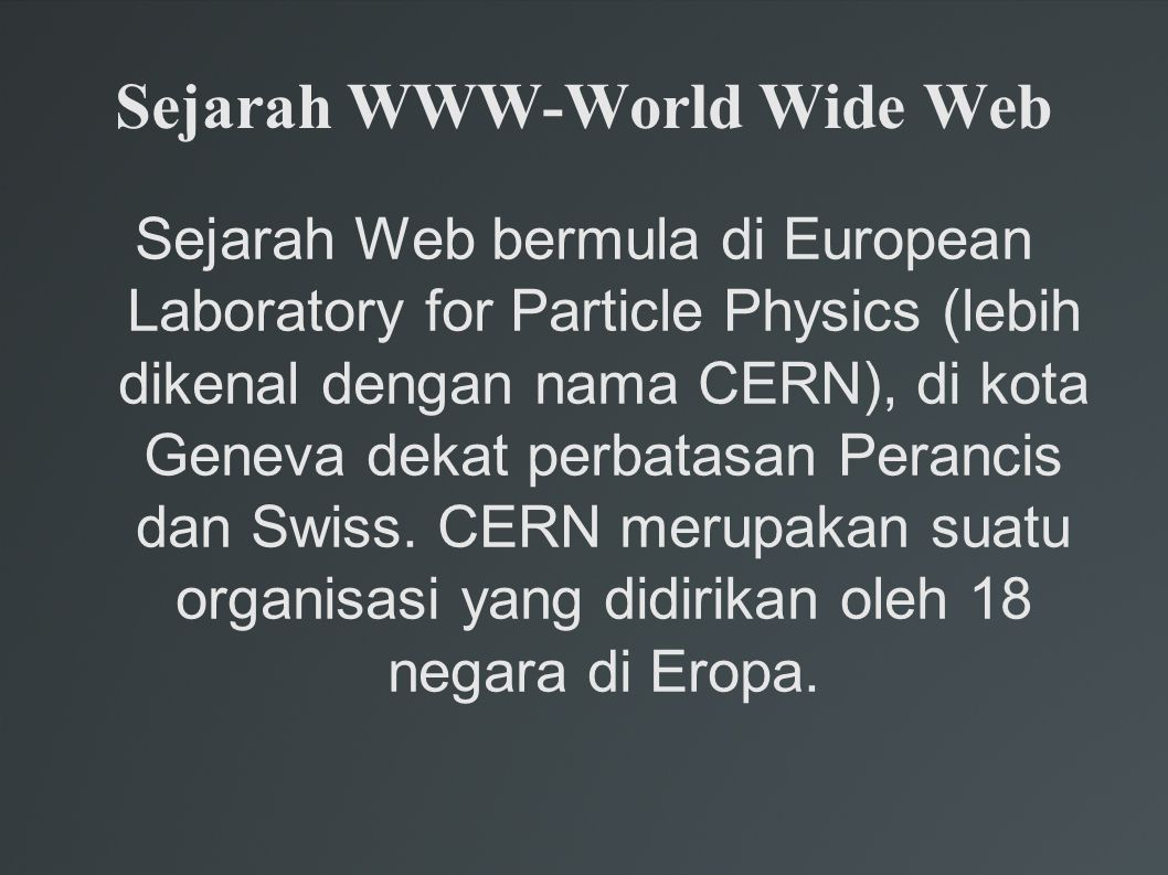 Sejarah WWW-World Wide Web