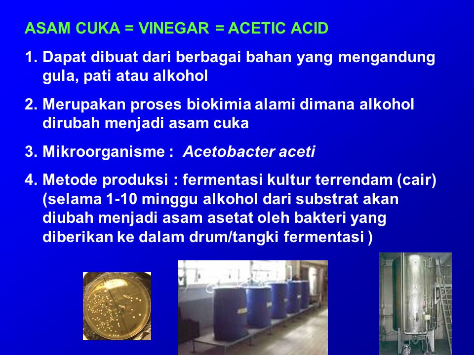ASAM CUKA = VINEGAR = ACETIC ACID
