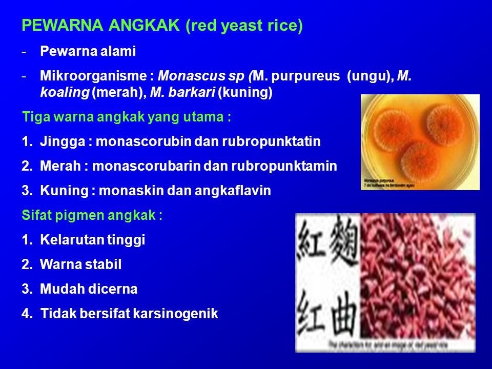 PEWARNA ANGKAK (red yeast rice)