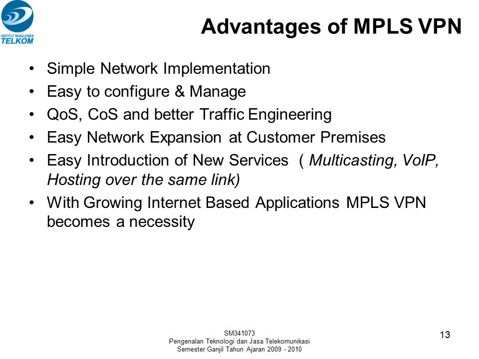 Advantages of MPLS VPN Simple Network Implementation