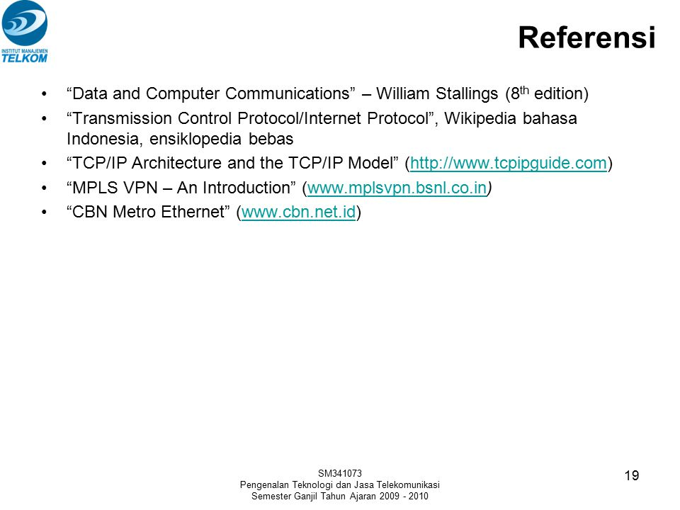 Referensi Data and Computer Communications – William Stallings (8th edition)