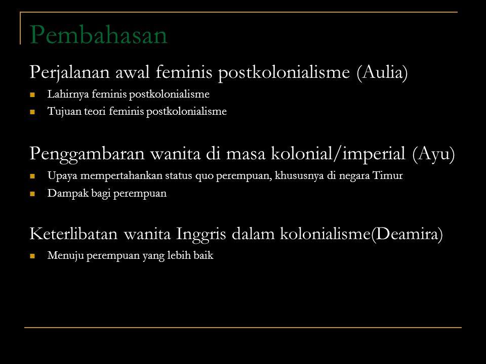 Pembahasan Perjalanan awal feminis postkolonialisme (Aulia)
