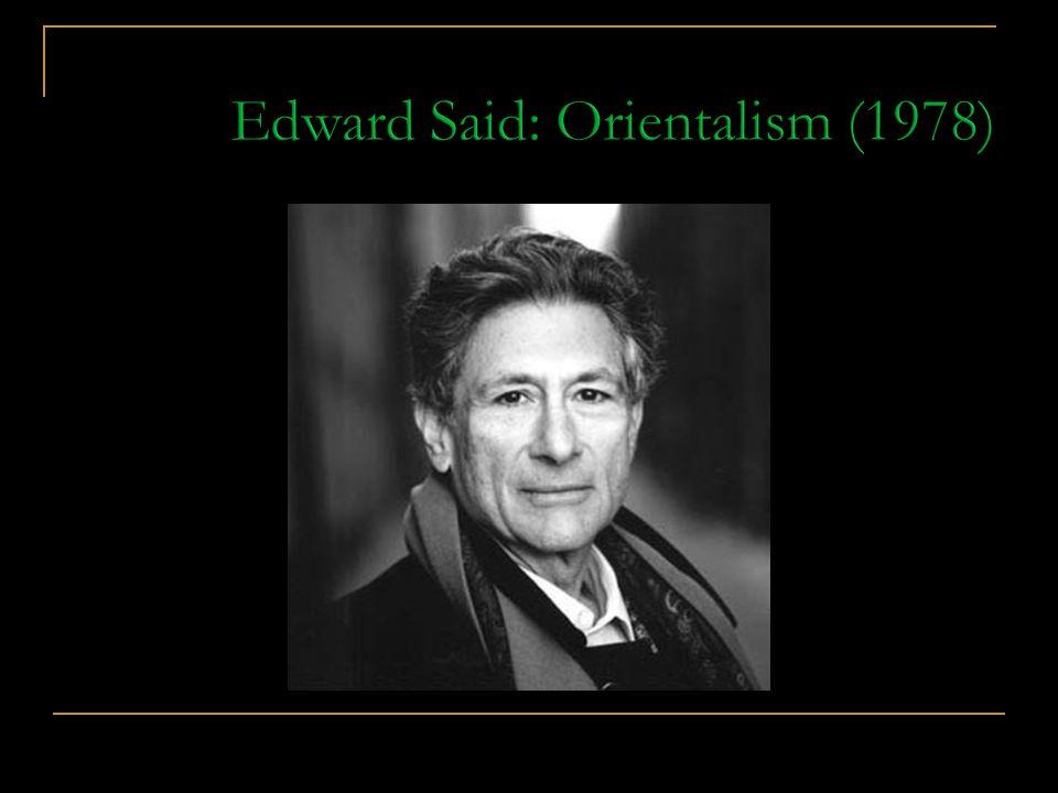 Edward Said: Orientalism (1978)