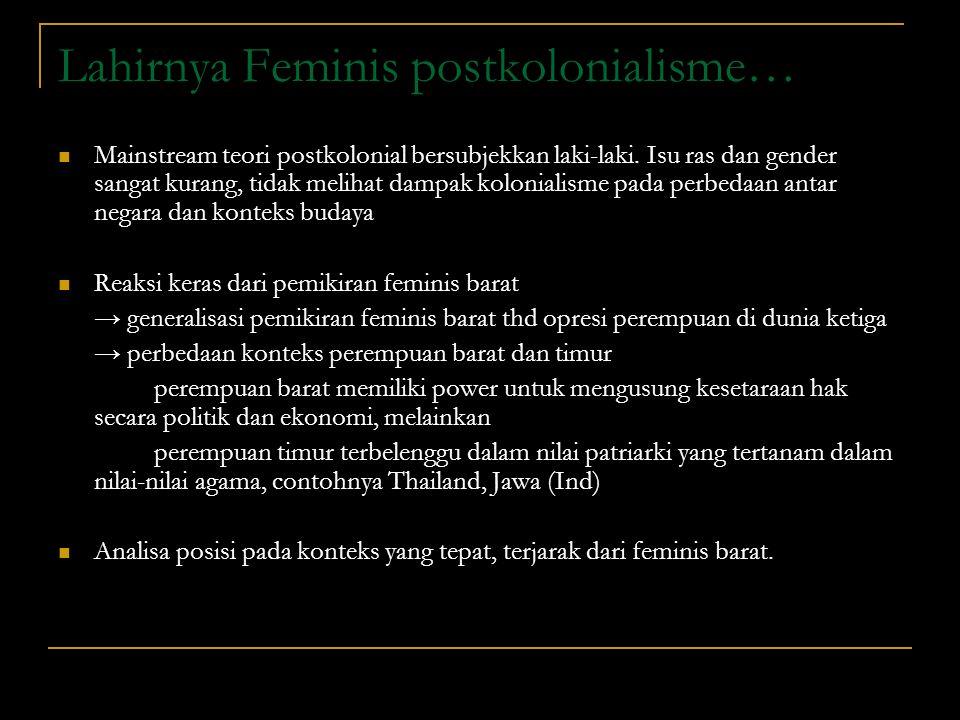 Lahirnya Feminis postkolonialisme…