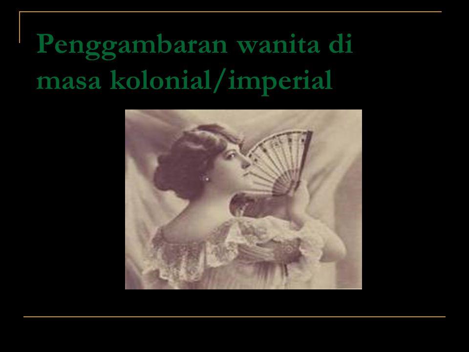 Penggambaran wanita di masa kolonial/imperial