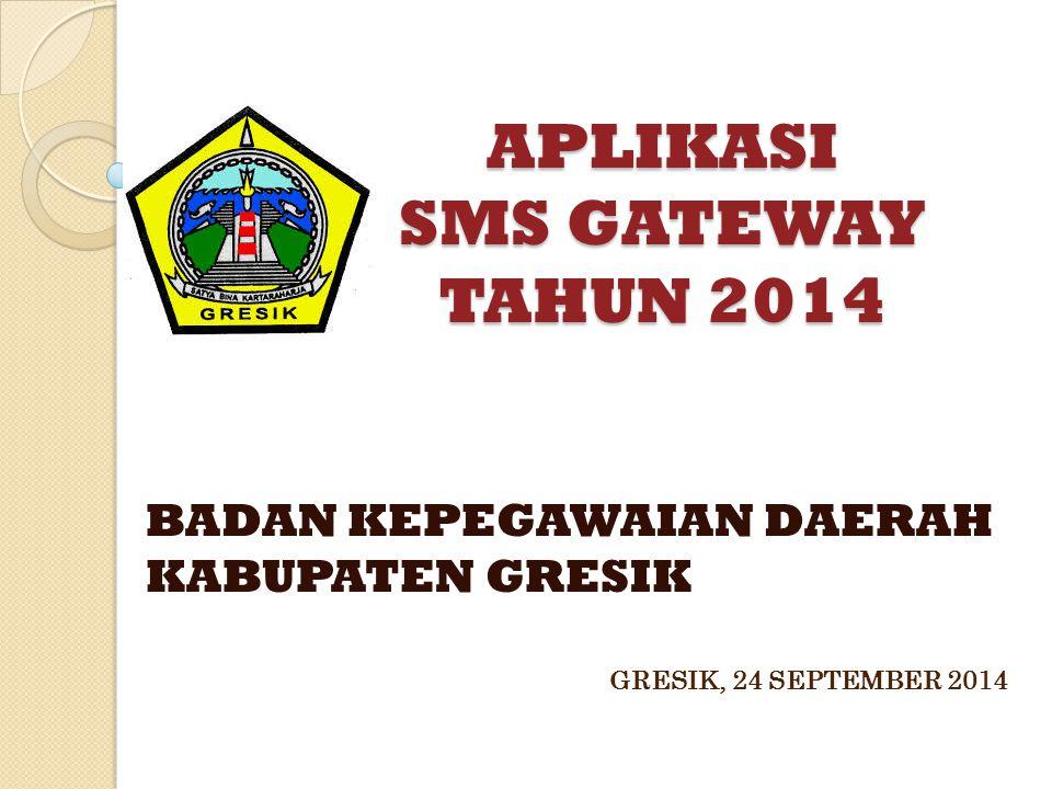 APLIKASI SMS GATEWAY TAHUN 2014