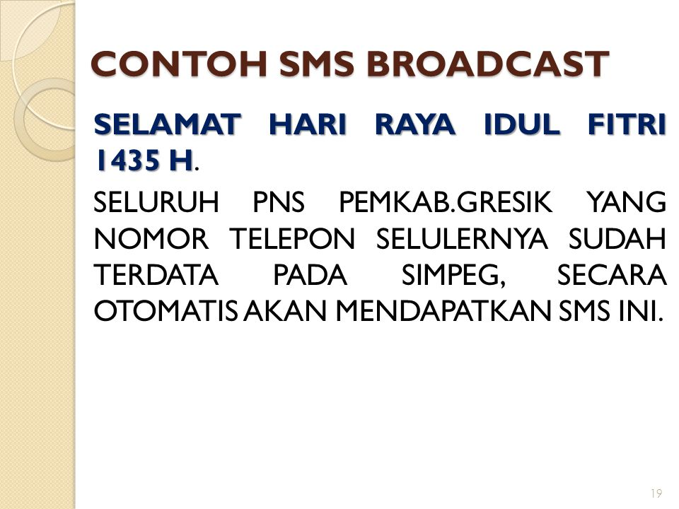CONTOH SMS BROADCAST