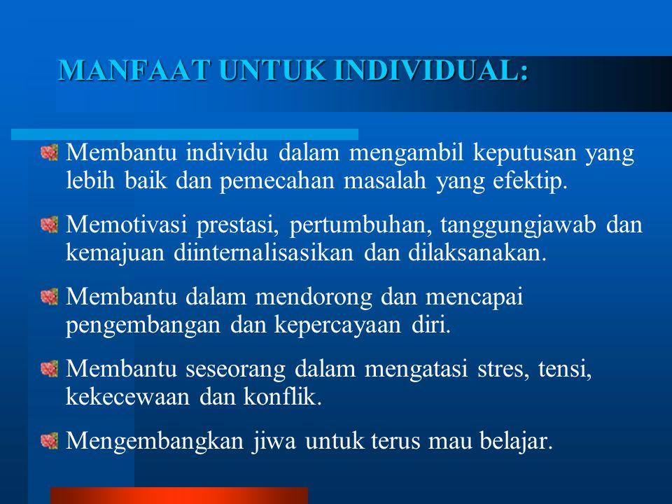 MANFAAT UNTUK INDIVIDUAL: