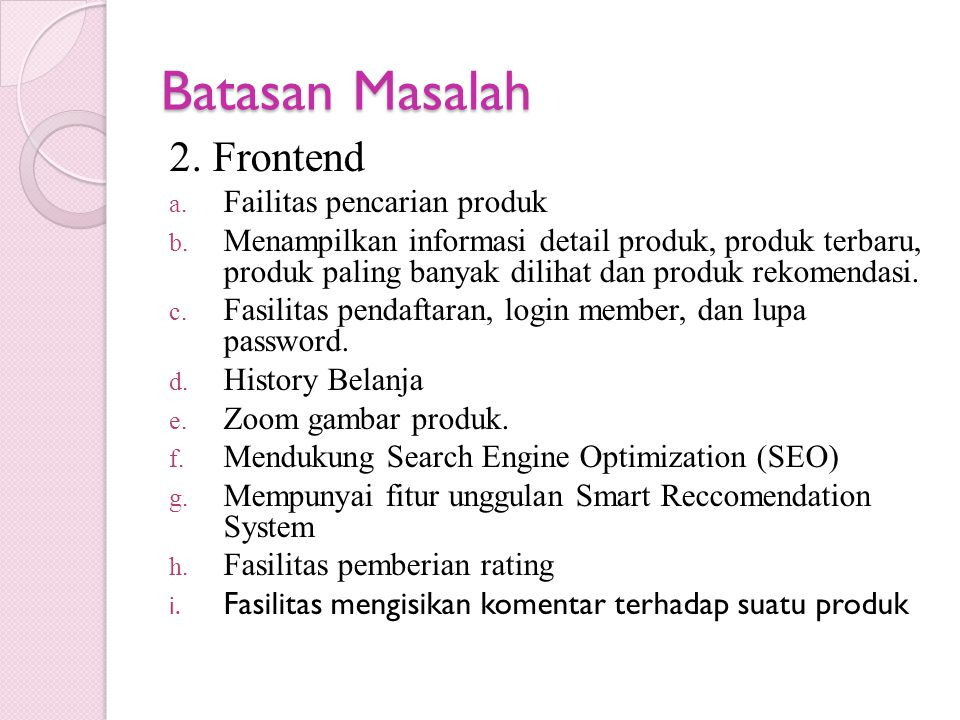 Batasan Masalah 2. Frontend Failitas pencarian produk