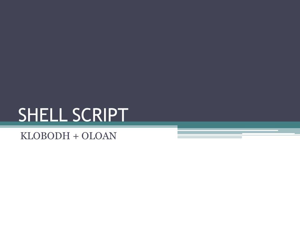 SHELL SCRIPT KLOBODH + OLOAN