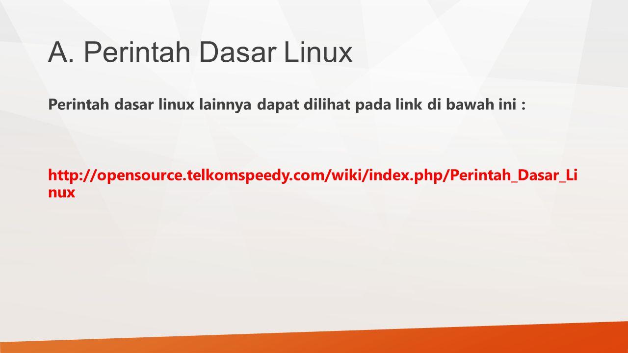 A. Perintah Dasar Linux