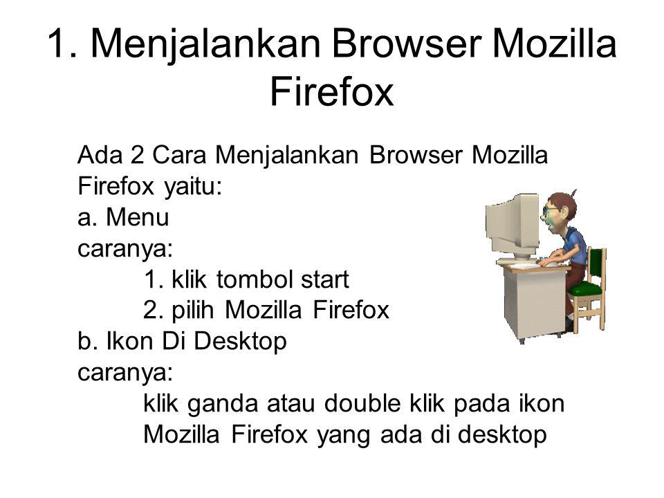 1. Menjalankan Browser Mozilla Firefox