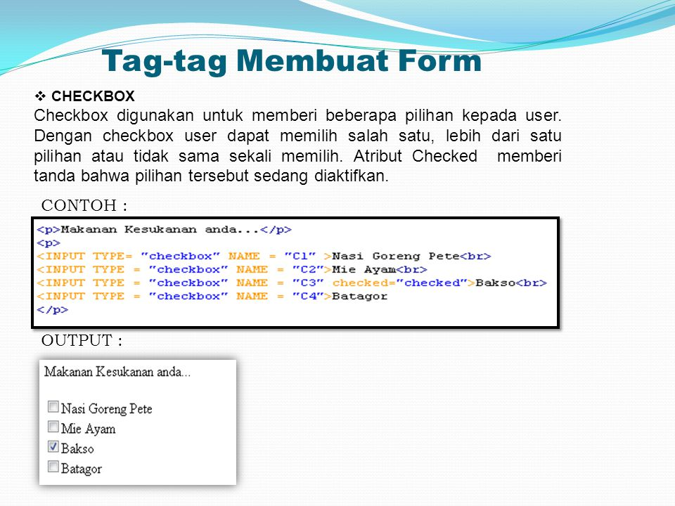 Tag-tag Membuat Form CHECKBOX.