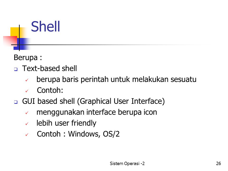 Shell Berupa : Text-based shell