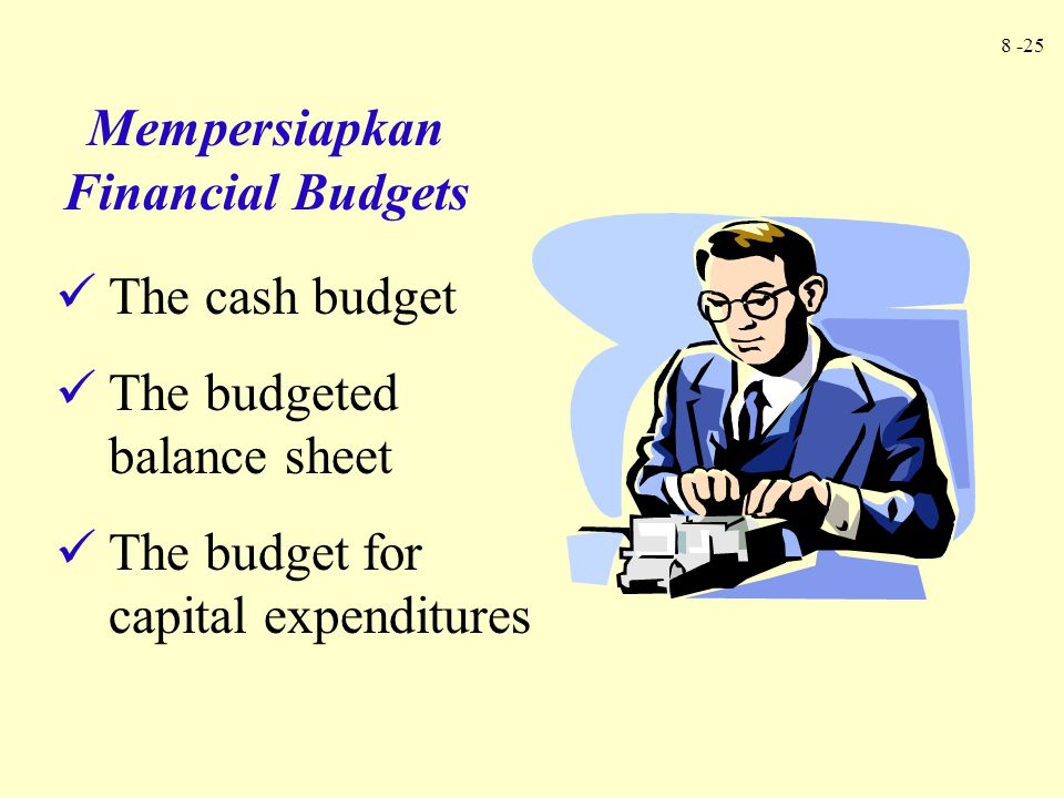 Mempersiapkan Financial Budgets