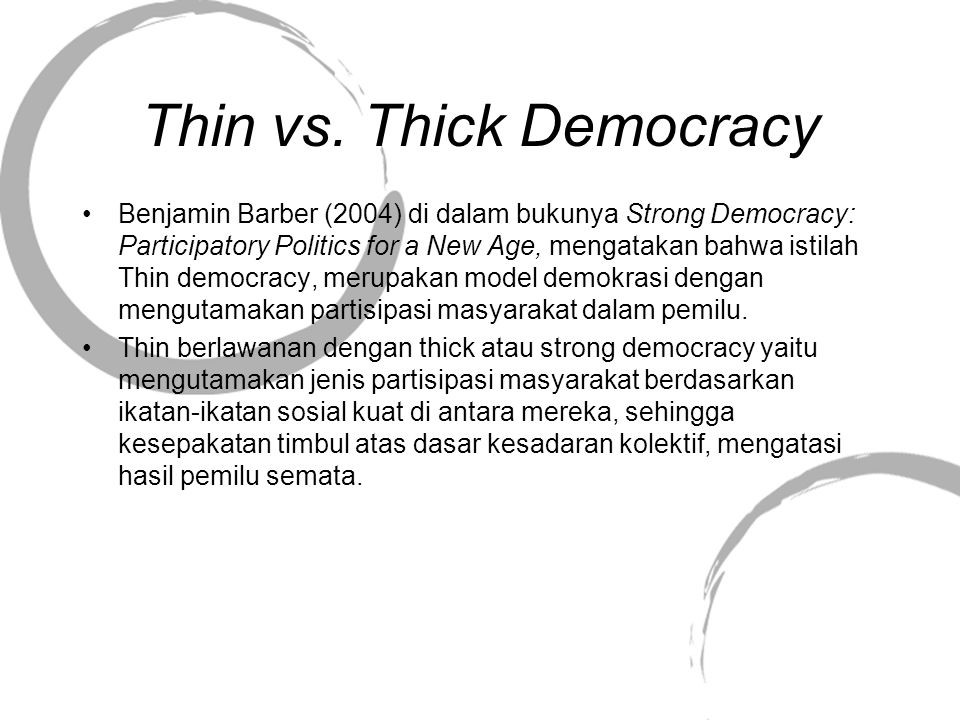 Thin vs. Thick Democracy