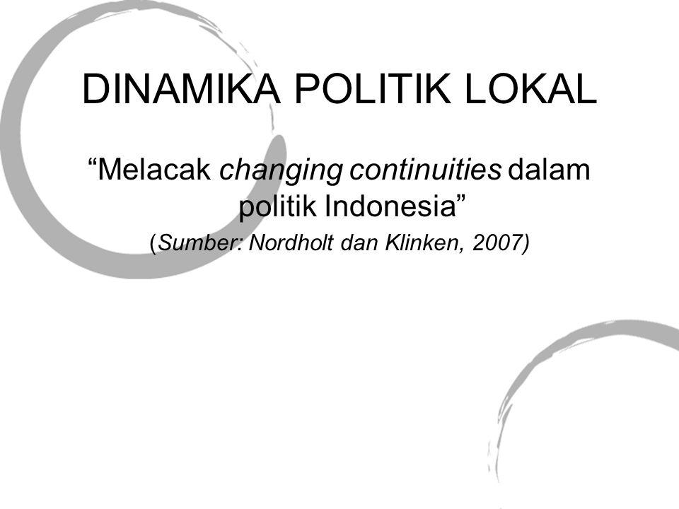 DINAMIKA POLITIK LOKAL