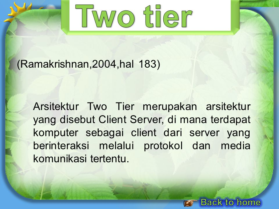 Two tier (Ramakrishnan,2004,hal 183)