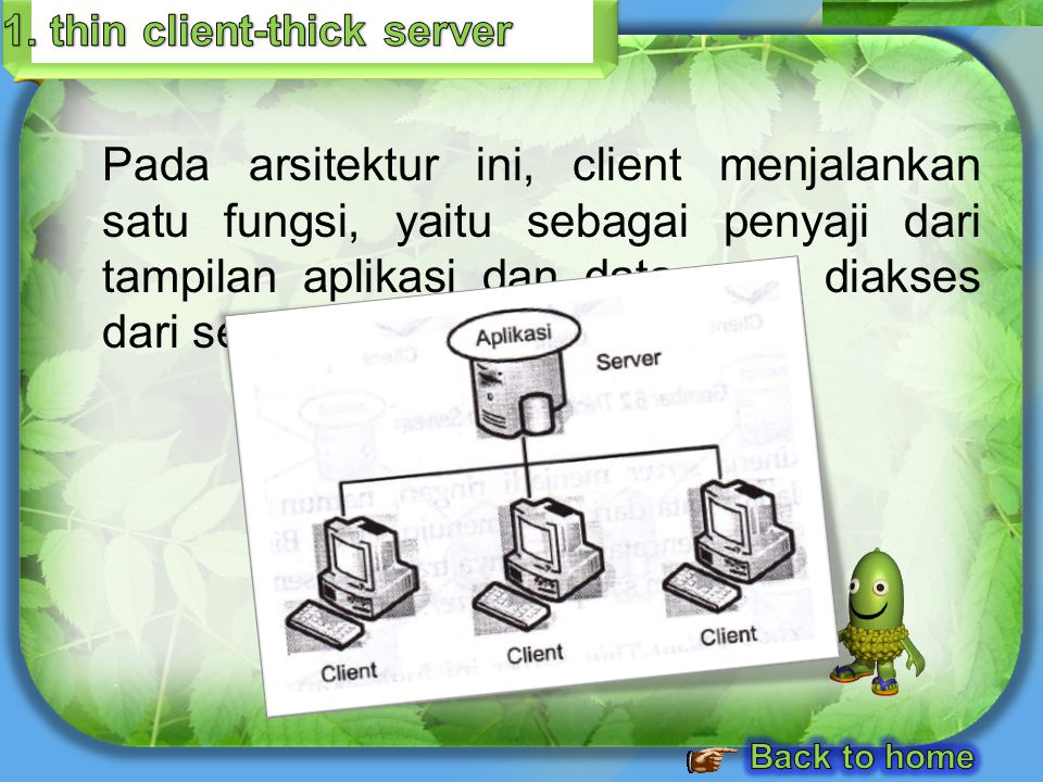 1. thin client-thick server