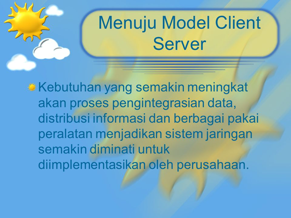 Menuju Model Client Server