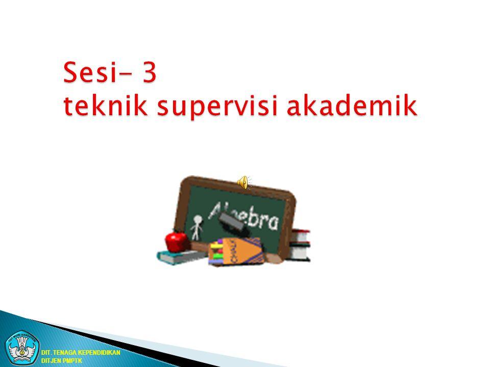 Sesi- 3 teknik supervisi akademik