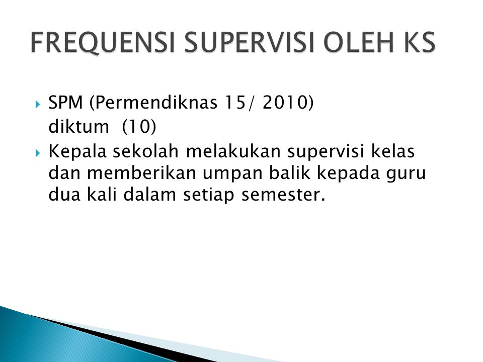 FREQUENSI SUPERVISI OLEH KS