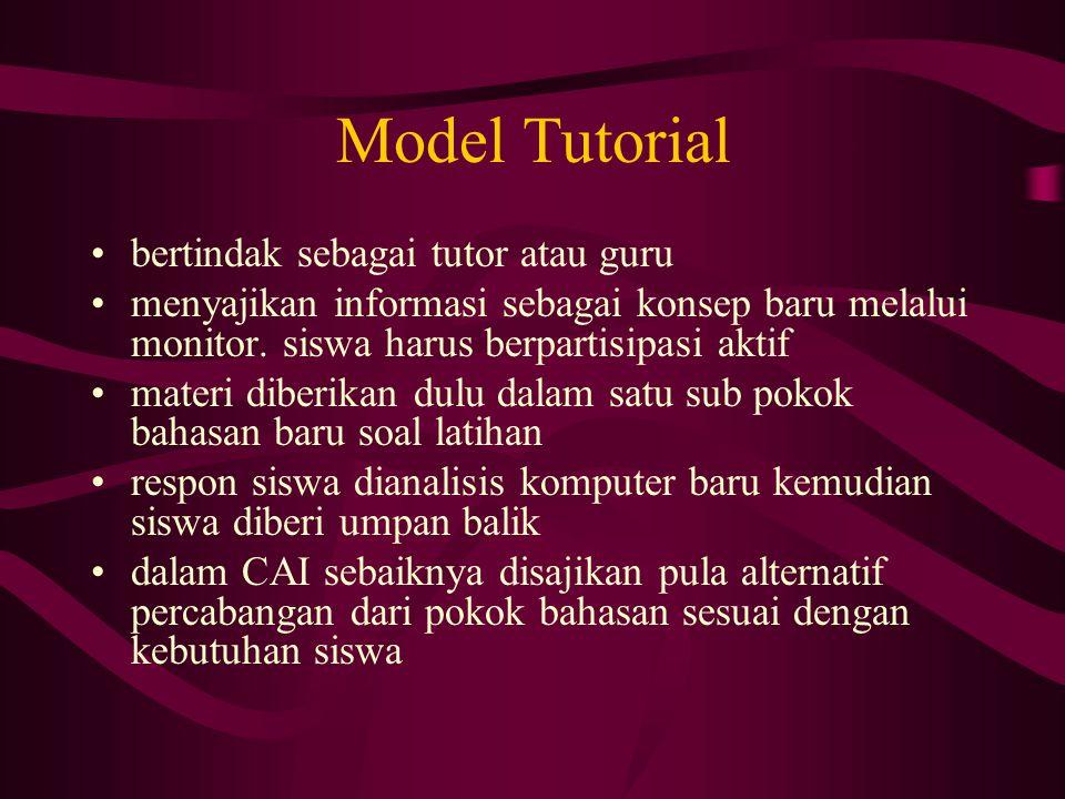 Model Tutorial bertindak sebagai tutor atau guru