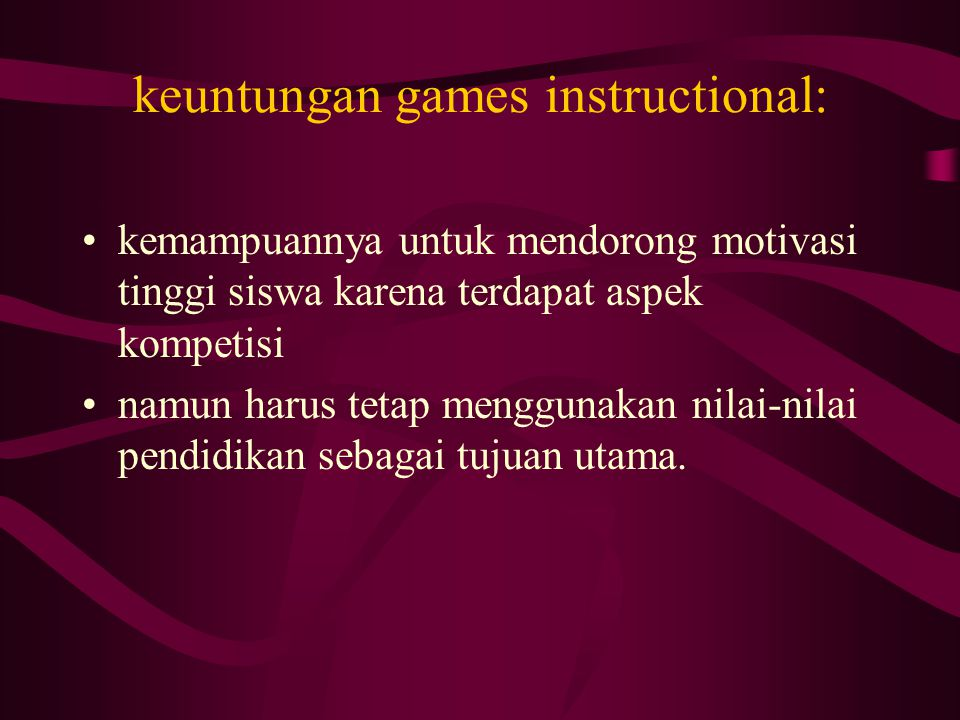 keuntungan games instructional: