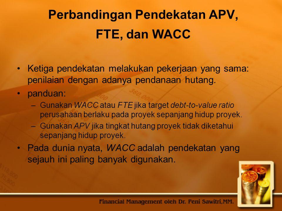 Perbandingan Pendekatan APV, FTE, dan WACC