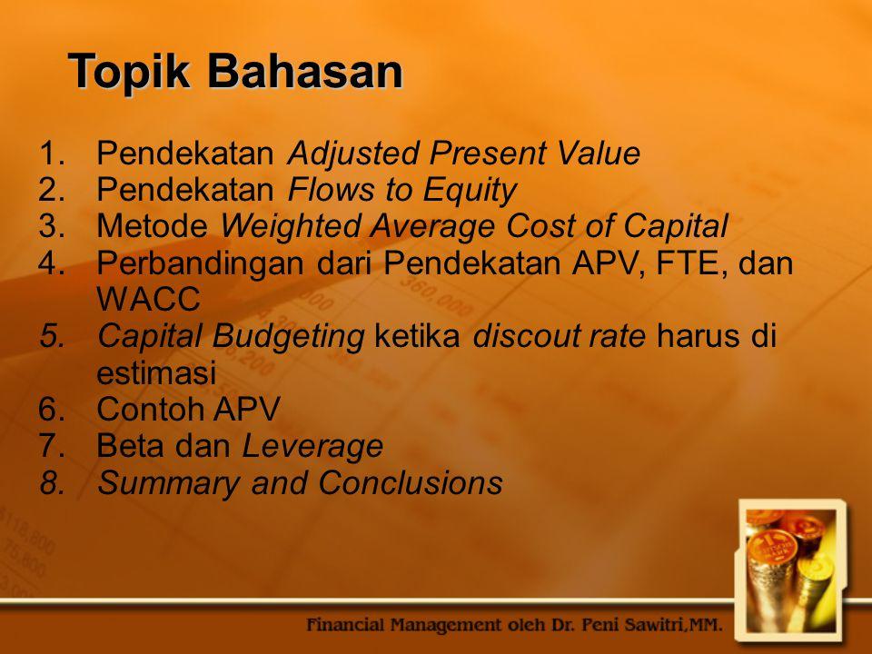 Topik Bahasan Pendekatan Adjusted Present Value