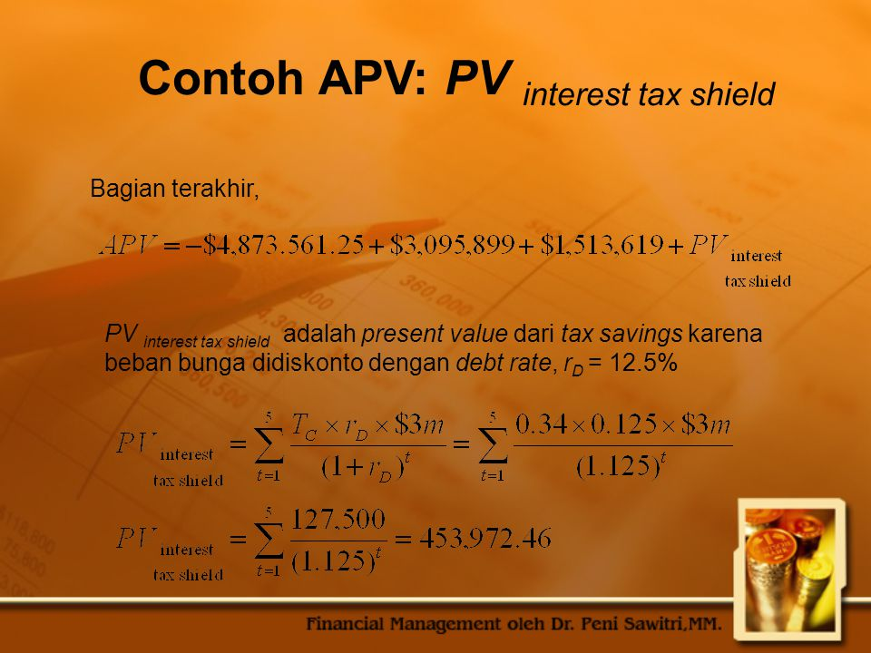 Contoh APV: PV interest tax shield
