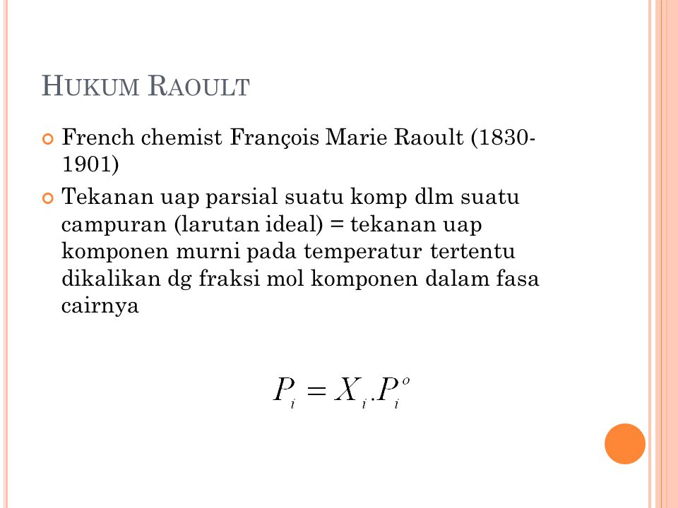 Hukum Raoult French chemist François Marie Raoult (1830- 1901)