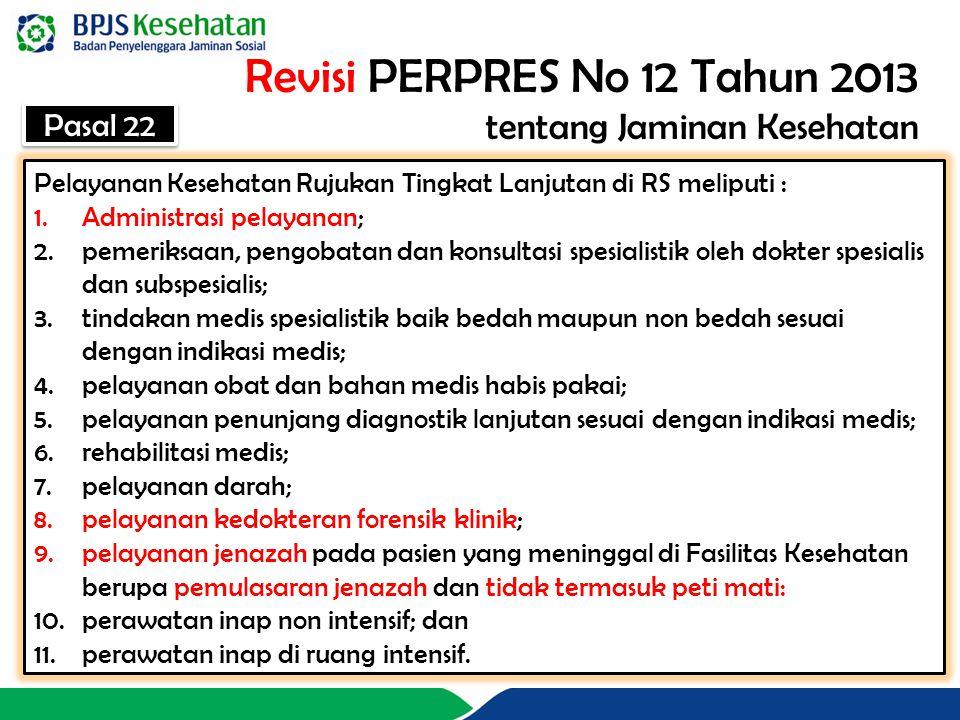Revisi PERPRES No 12 Tahun 2013 tentang Jaminan Kesehatan