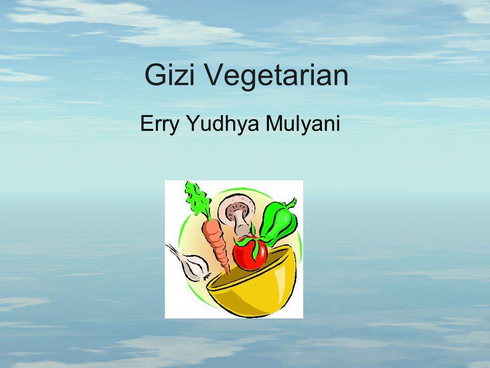 Gizi Vegetarian Erry Yudhya Mulyani