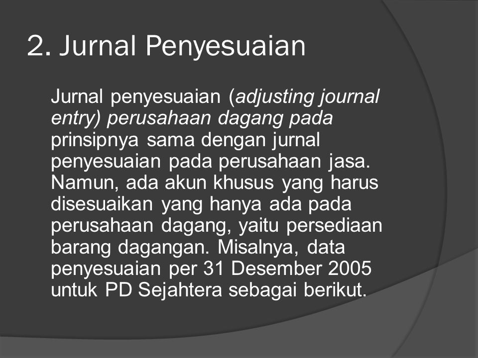 2. Jurnal Penyesuaian