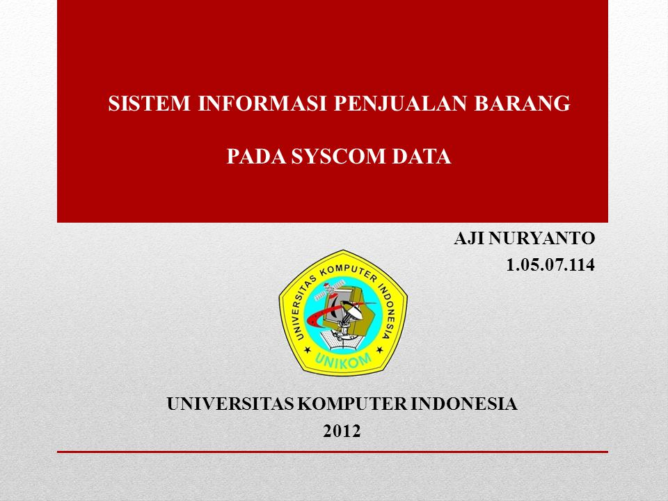 SISTEM INFORMASI PENJUALAN BARANG PADA SYSCOM DATA