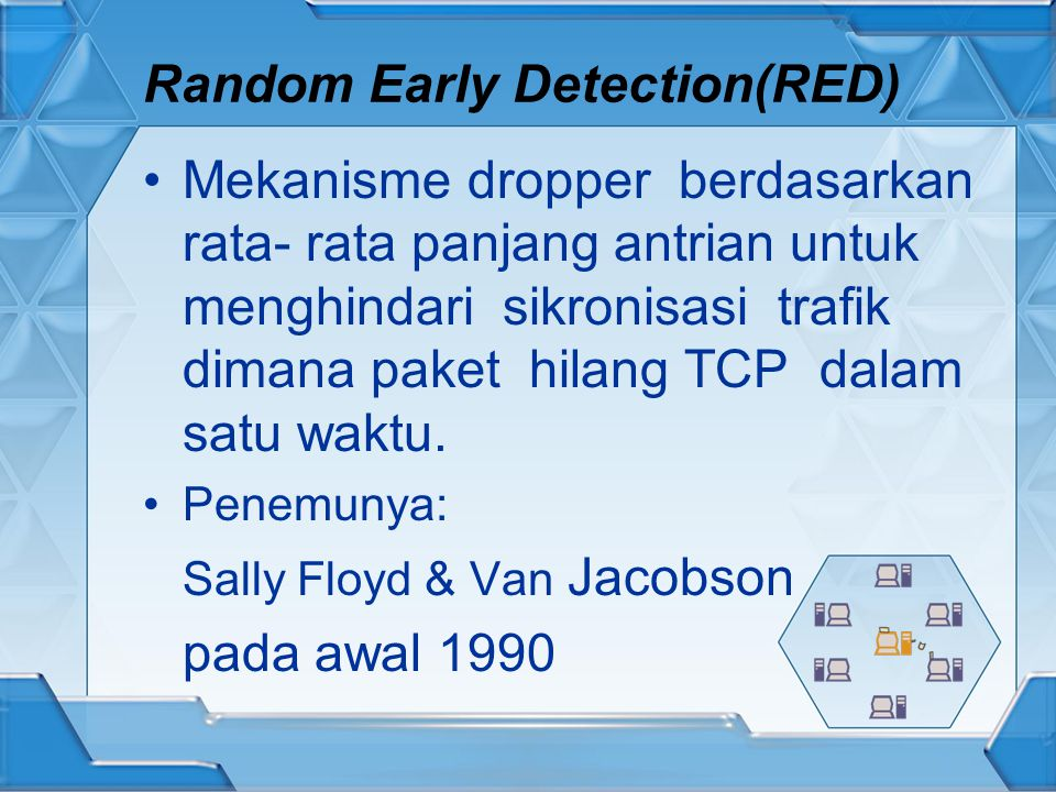 Random Early Detection(RED)