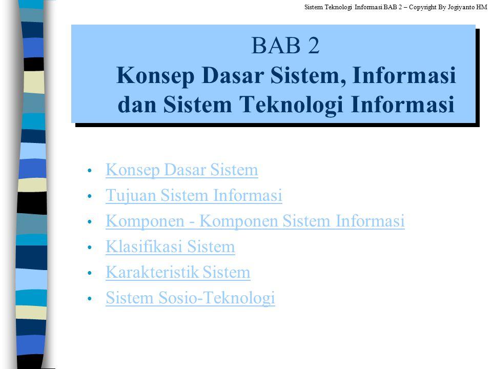 BAB 2 Konsep Dasar Sistem, Informasi dan Sistem Teknologi Informasi