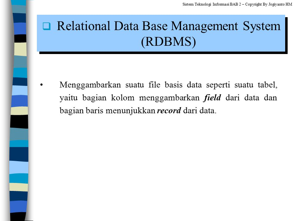 Relational Data Base Management System (RDBMS)