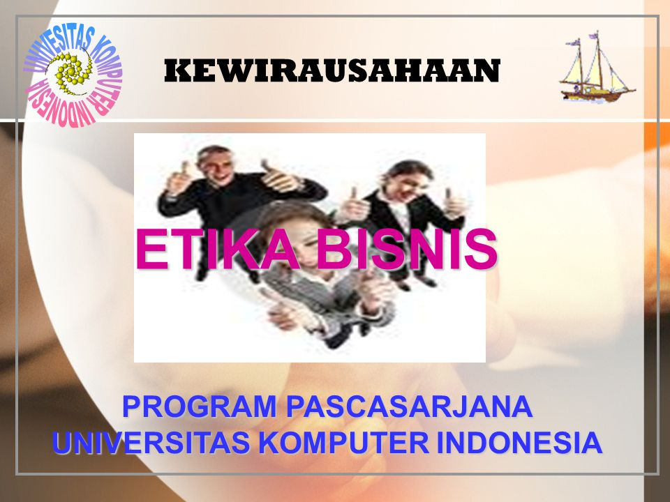 PROGRAM PASCASARJANA UNIVERSITAS KOMPUTER INDONESIA