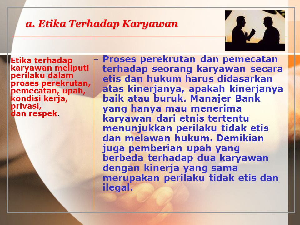 a. Etika Terhadap Karyawan