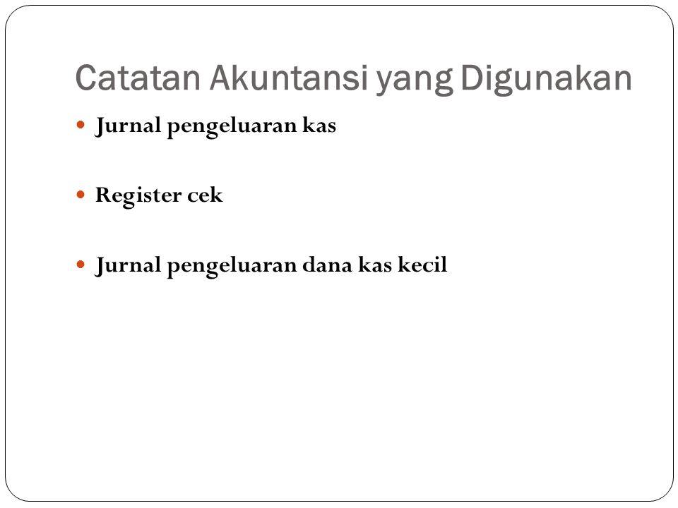 Catatan Akuntansi yang Digunakan