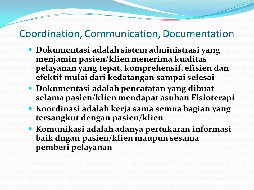 Coordination, Communication, Documentation