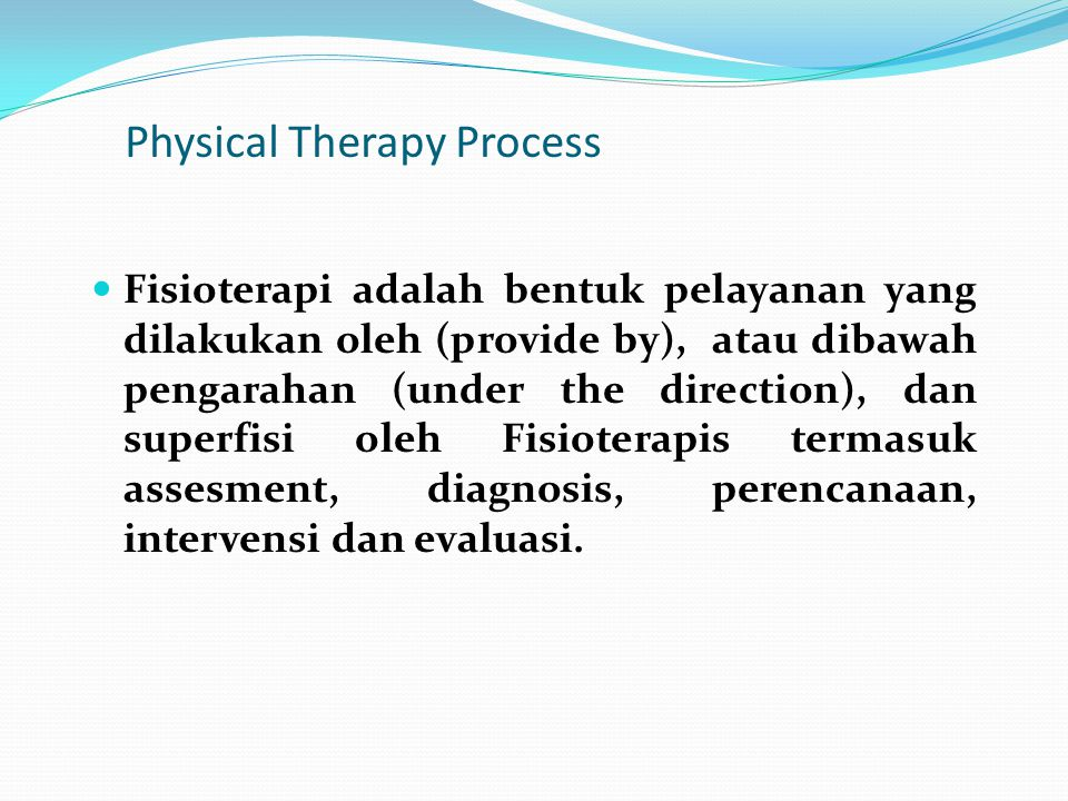 Physical Therapy Process