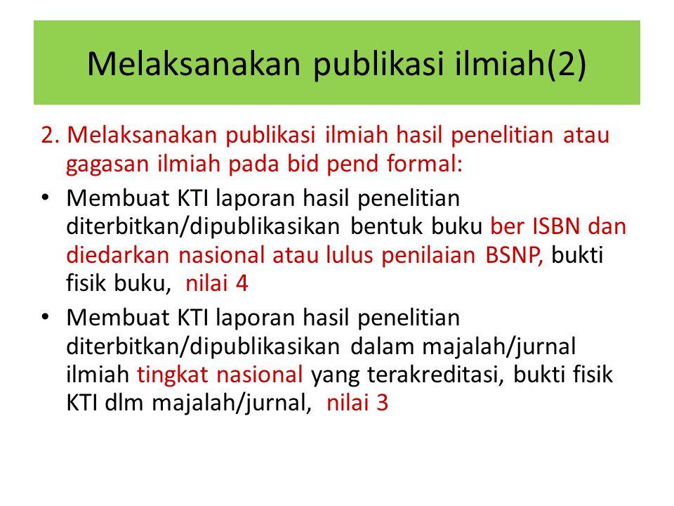 Melaksanakan publikasi ilmiah(2)