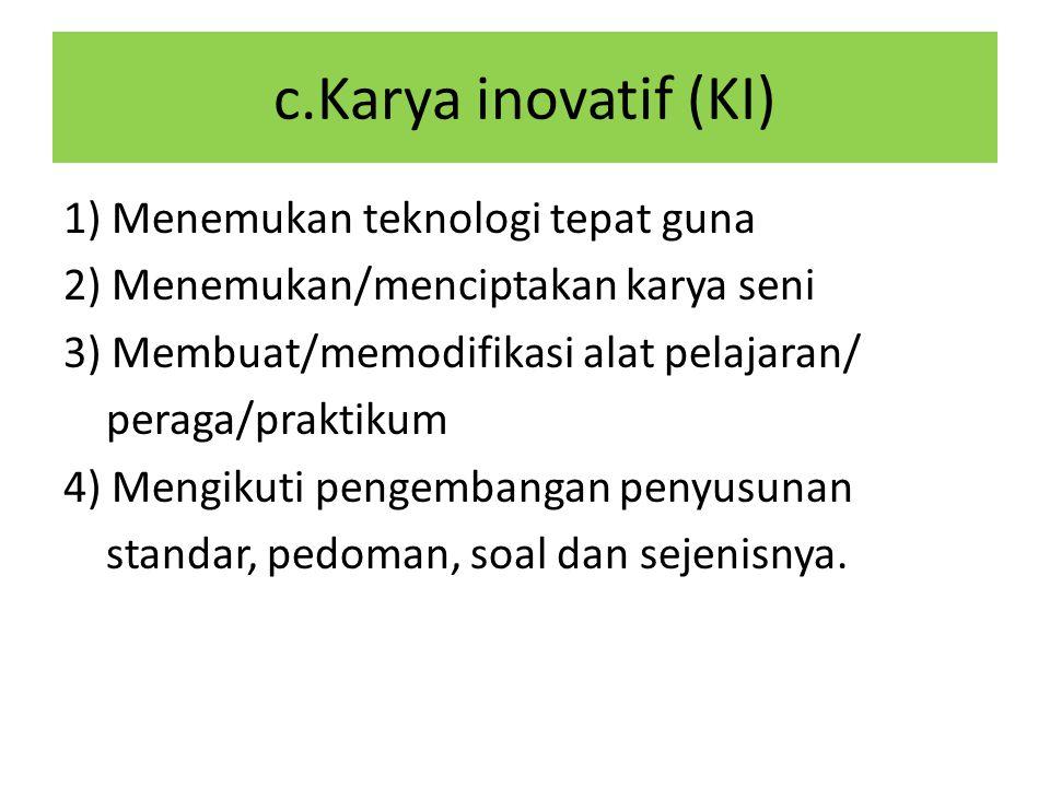 c.Karya inovatif (KI)