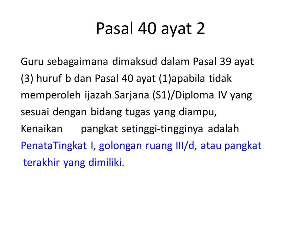 Pasal 40 ayat 2