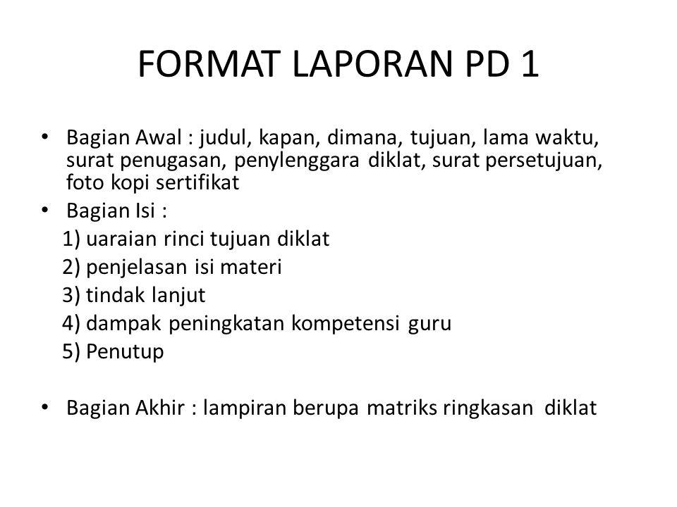 FORMAT LAPORAN PD 1