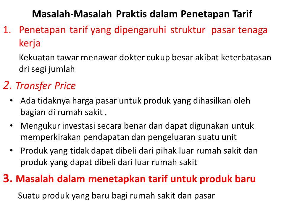 Masalah-Masalah Praktis dalam Penetapan Tarif