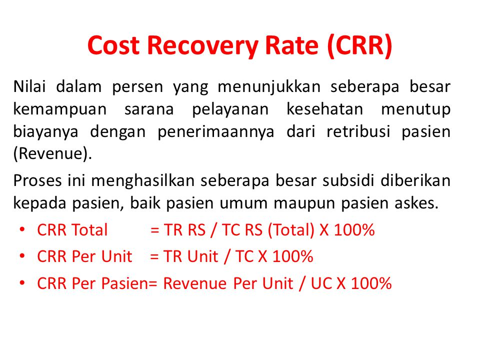 Cost Recovery Rate (CRR)
